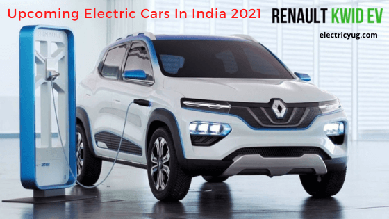 Affordable Upcoming Electric Cars in India 2021