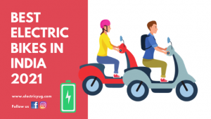 Best Electric Bikes in India 2021